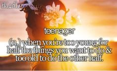Teenager (n,) when you get your heart ripped out every other minute until eventually. you just wanna die. Teenager Quotes, Teen Quotes, Funny Quotes, Life Quotes, Teen Definition, Teen Words, Teen Dictionary, Teen Life, Just Girly Things