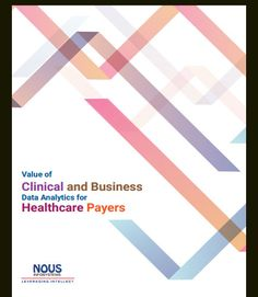 With the increasing need for business data analytics, healthcare payers must plan and implement solutions that make secondary use/re-use of data which is already available in various applications. Software Testing, Software Development, Big Data Technologies, Enterprise Architecture, Small Business Solutions, Information Processing, Web Technology, Smart City, Data Analytics