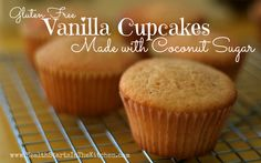 Yummy Gluten Free Vanilla Cupcakes, made with coconut sugar - health starts in the kitchen Köstliche Desserts, Healthy Desserts, Delicious Desserts, Dessert Recipes, Gluten Free Kitchen, Gluten Free Cooking, Gluten Free Cakes, Gluten Free Desserts, Sugar Free Vanilla Cupcakes