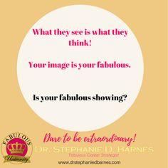 What do you show the world?  #fabulousuniversity