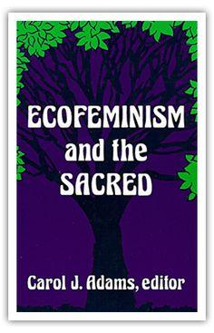 Ecofeminism and the Sacred, edited by Carol J. Feminism, Books, Libros, Book, Book Illustrations, Libri