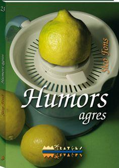 """""""Humors agres"""" Sico Fons (Edicions del Bullent) Recull de relats que va guanyar el Premi Soler i Estruch de narrativa curta. http://www.llibresvalencians.com/Humors-agres_va_18_28116_0.html"""