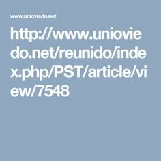 http://www.unioviedo.net/reunido/index.php/PST/article/view/7548