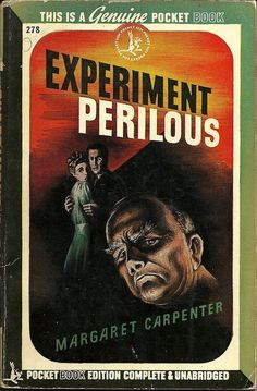 Pocket Books 278 (1st ptg, 1944)    Title: Experiment Perilous  Author: Margaret Carpenter