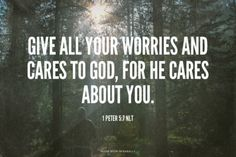 Give all your worries and cares to God, for He cares about you. Amen! www.reachavillage.org