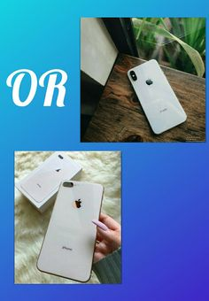 IPhone X or IPhone 8plus 📱
