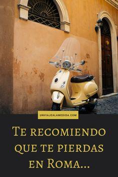 La opinion de una viajera enamorada de la capital italiana. #italia  #roma #viajes Cinque Terre, Old Letters, Opinion, Westerns, Survival, Europe, Camping, Italy, World