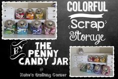 Scrap Storage Organization - Affordable Penny Candy Jars! #storage #quilting
