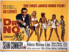 No is a 1962 British spy film, starring Sean Connery; it is the first James Bond film. Based on the 1958 novel of the same name by Ian Fleming. First James Bond Movie, James Bond Movie Posters, Classic Movie Posters, James Bond Movies, Classic Movies, Sean Connery, Vintage Films, Posters Vintage, Posters Uk