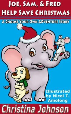Joe, Sam, & Fred Help Save Christmas (Choose Your Own Adventure Series) by Christina Johnson. ONLY 99¢ through Dec 28th!   http://www.amazon.com/dp/B00HF21KXW/ref=cm_sw_r_pi_dp_EgUTsb0EVQ9TH