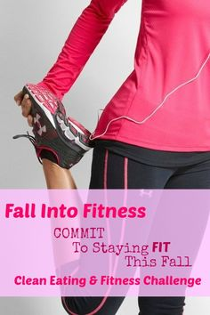 Commit to staying fit this fall with this 8 week Fall Into Fitness Challenge. You've worked so hard to stay in shape all summer, don't let the change in seasons throw you off your routine! | Toned & Fit