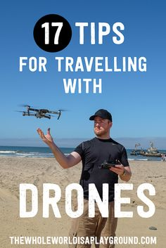 tips for travelling with drones, drones travel