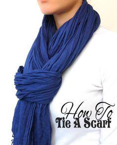 How to Tie a Scarf: The Chic