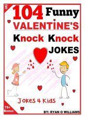 104 Funny Valentine Day Knock Knock Jokes 4 Kids