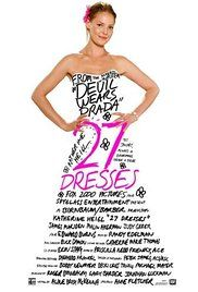 Movie 27 Dresses Online. After serving as a bridesmaid 27 times, a young woman wrestles with the idea of standing by her sister's side as her sibling marries the man she's secretly in love with.