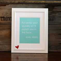 Put Away Your Laundry (or I'll Punch you in the Face) cheeky modern original print aqua - 8x10 Mothers Day Gift under 20. $15.00, via Etsy.