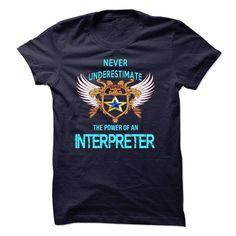 I am an interpreter T-Shirts, Hoodies. BUY IT NOW ==► https://www.sunfrog.com/LifeStyle/I-am-an-interpreter-18015601-Guys.html?id=41382