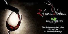 SOCIAIS CULTURAIS E ETC.  BOANERGES GONÇALVES: 2ª feira de Vinhos Brancotinto será realizada no K...