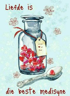 """This lovely card is called """"Spoonful of Love"""" - what better medicine could there be? It would make a beautiful Valentine card, but also a lovely Get Well Soon Card for a loved one. Jar Of Hearts, Red Hearts, Sweet Hearts, Get Well Wishes, I Love Heart, Get Well Cards, Afrikaans, Birthday Wishes, Cute Art"""