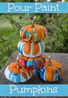 Life with Moore Babies: Pour Paint Pumpkins. A fun twist on the classic pumpkin!