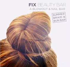 Classic ballerina bun. $20 at Fix Beauty Bar. We're at 847 Lexington Avenue, 2nd floor, between East 64th and 65th streets in NYC.