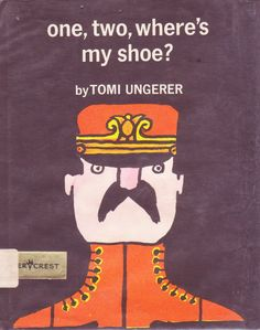 One, Two, Where's My Shoe cover design/illustration by Tomi Ungerer (Harper & Row, 1964)
