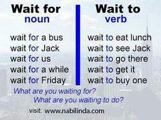 English grammar and vocabulary - Wait to Vs. Wait for English Vinglish, English Tips, English Phrases, English Idioms, English Writing, English Study, English Lessons, English Grammar, Learn English