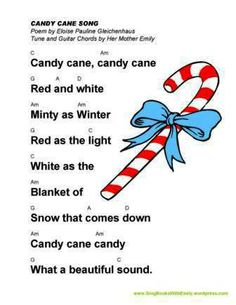 Candy Cane Song (by EPG & ELEG for SBWE with Guitar Chords) Poem by Eloise Pauline Gleichenhaus Tune by Her Mother Emily To view or print th. Christmas Poems, Christmas Program, Preschool Christmas, Christmas Activities, Holiday Program, Time Activities, Candy Poems, Candy Cane Poem, Candy Canes