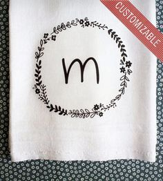 Custom Tea Towel with Floral Wreath & Initial.