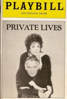 Saw Elizabeth Taylor and Richard Burton in Chicago Private Lives