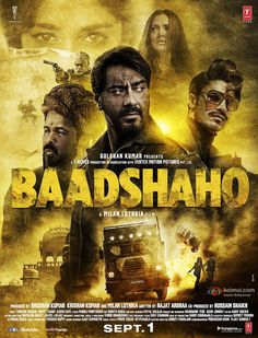 Baadshaho 2017: Full Movie Star Cast & Crew, Story Reviews Box Office Report