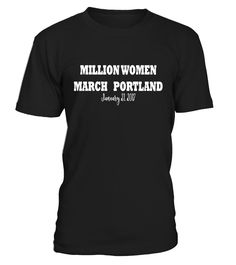 Womens March Washington Portland T Shirt Million women march as he is not my president. Anti Trump, Pro Hillary