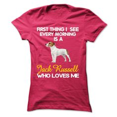 I See My Jack Russell Every Morning T-Shirts, Hoodies. VIEW DETAIL ==► https://www.sunfrog.com/Pets/I-See-My-Jack-Russell-Every-Morning.html?id=41382