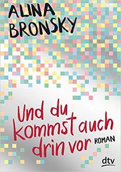 Und du kommst auch drin vor: Roman: Amazon.de: Alina Bronsky: Bücher