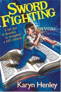 Sword Fighting by Karyn Henley, http://www.amazon.com/dp/0842334653/ref=cm_sw_r_pi_dp_FRcMqb14P8GMA