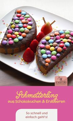 A chocolate cake butterfly with smarties and strawberries - Backen & Kochen - cake recipes Cake Butterfly, Food Humor, Food Cakes, Coffee Cake, Smoothie Recipes, Chocolate Cake, Fresas Chocolate, Kids Meals, Cookie Recipes