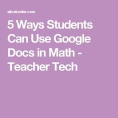 5 Ways Students Can Use Google Docs in Math - Teacher Tech