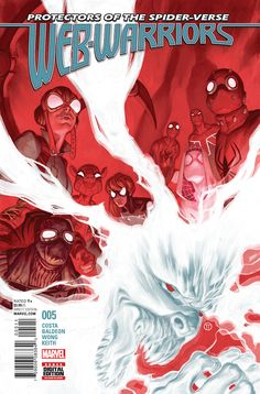 Web-Warriors #5 May 2016 #thenerdrave #marvel #comics #webwarriors #spiderman #spidergwen #spiderham #noir