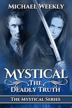 Blog Tour Sign Up: Mystical (Mystical, #1) by Michael Weekly!