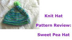 Knit Hat Pattern Review: Sweet Pea Hat