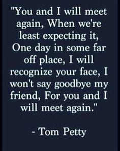 Over the Rainbow ~ Tom Petty (1950-2017)