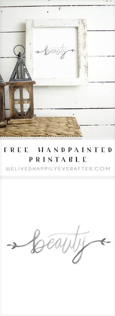 "Free Handlettered Watercolor Fixer Upper Inspired Printable ""Beauty"""