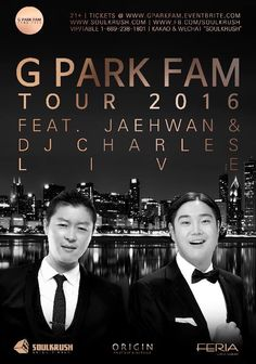 Huge Korean Celeb Night! 4/22 금 Feria LA & 4/23 토 Origin SF - Jaehwan(재환씨) + Charles(찰스) Live! Limited $15 Tix: www.gparkfam.eventbrite.com VIP 1-669-238-1801 KAKAO: SOULKRUSH