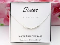 Gift for Sister necklace Morse Code necklace by SilverStamped #sister #sisternecklace #Morsecode #morsecodenecklace #sisters #sistersjewelry #sisterjewelry #silvernecklace #sterlingsilver #etsy #handmade #etsyseller #christmasgifts
