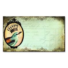 FoR the LoVe of BiRDs #vintage #crown #queen #bird #nature #tattered #aged #antique #paper #original #art #design #business #card #template #whimsical #fantasy #ornate #frame #artist #crafts #handmade #goods #hang #tags #debrina #pratt #enchantment #woodland #blue #muted #tones #robins #egg #scrollwork #stamping