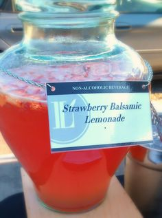 Lucero Strawberry Balsamic Lemonade It was a huge hit at Saturday's event!