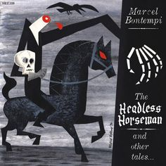 Marcel Bontempi - The Headless Horseman And Other Tales. Headless Horseman, Sleepy Hollow, Marcel, Darth Vader, Batman, Graphic Design, Superhero, Halloween, Illustration