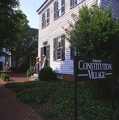 Alabama's Constitution Village, Huntsville, Alabama - Travel back to 1819 to celebrate Alabama's entry into the Union as the 22nd state!