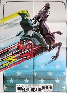The Electric Horseman (Sydney Pollack, East German design by Thomas Schallnau Sydney Pollack, Crazy Horse, Oregon Coast, Film Posters, German, Electric, Horses, Cool Stuff, Design