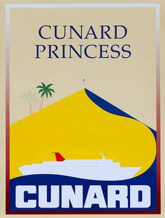 DP Vintage Posters - Original Cunard Cruise Lines Poster Cunard Princess. I sailed on her as a Jean Ann Ryan Dancer in 1991-92